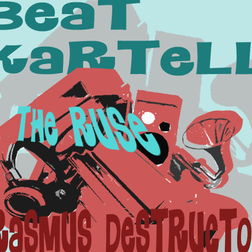 THE RUSE produced by: Beatkartell