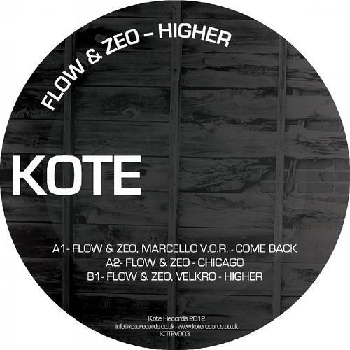 Velkro, Flow & Zeo - Higher (Kote Rec)