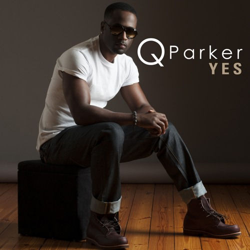 Q Parker - YES