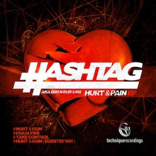 Hashtag - Hurt & Pain EP - Technique recordings