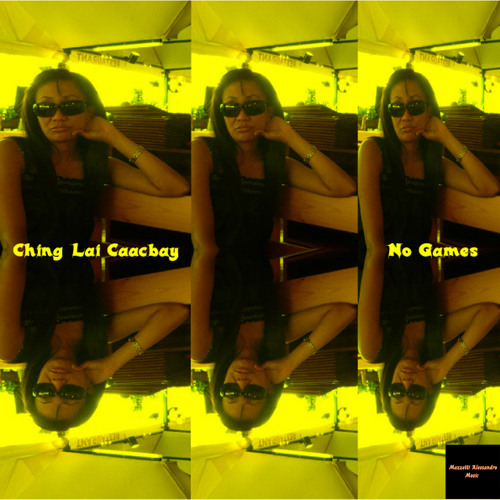Ching Lai Caacbay Feat Ching Lai - No Games (demo)