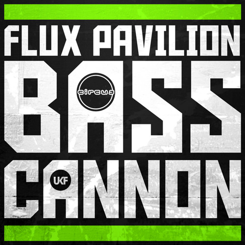 Flux Pavilion - Bass Cannon (Mainstep remake) DEMO