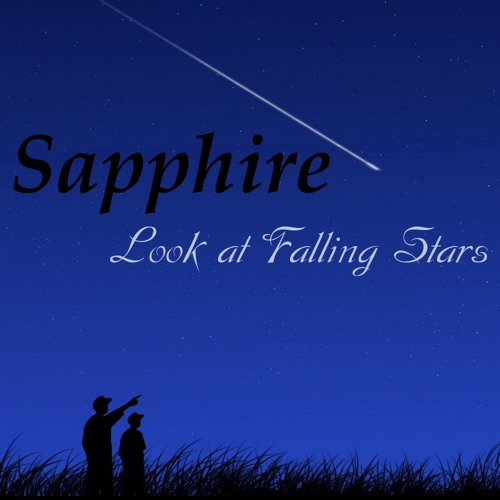 Sapphire - Look at Falling Stars [FREE] (download link in description)