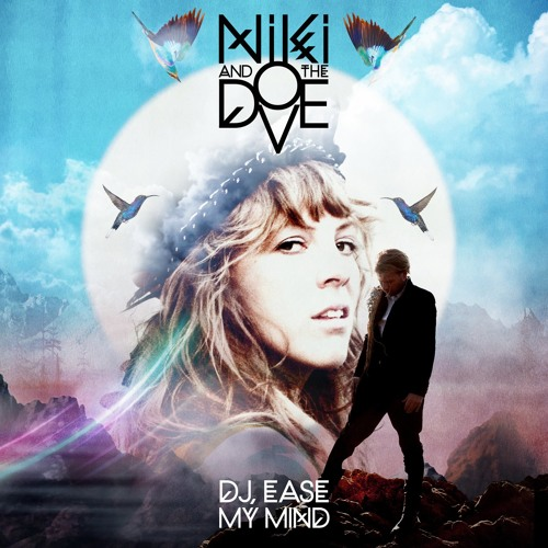 DJ Ease My Mind (Remixed By Twin Shadow)
