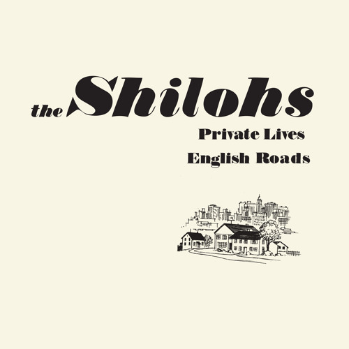 The Shilohs - Private Lives