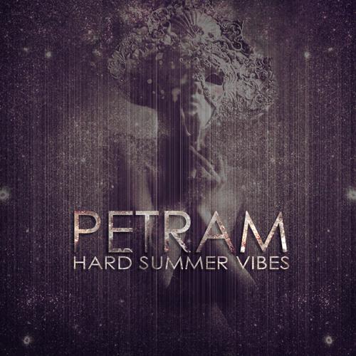 Petram - Hard Summer Vibes