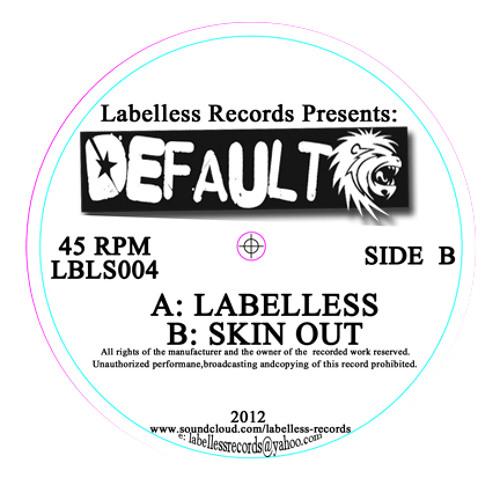 Default - labelless (128kbps) (Labelless Records) [out now]
