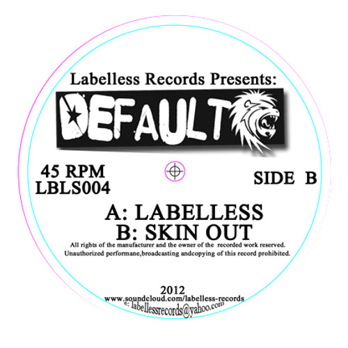 Default - Skin Out (Labelless Records)