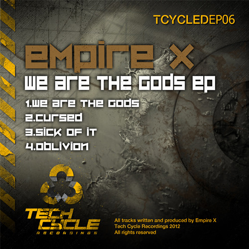 Out now!!!  Empire X (Sick Of It) Clip - We are the gods EP