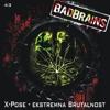 X-POSE - Bizaran [Bad Brains 43] preview