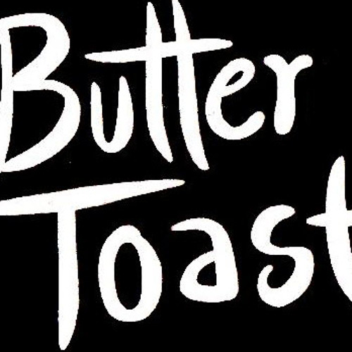 Butter Toast! - I Will be Missing You