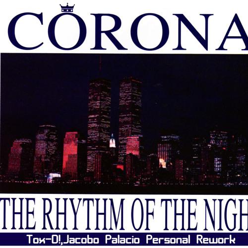 Corona - Rhythm Of The Night (Jacobo Palacio Personal Rework)