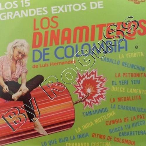 Los dinamiteros de colombia - porque te vas