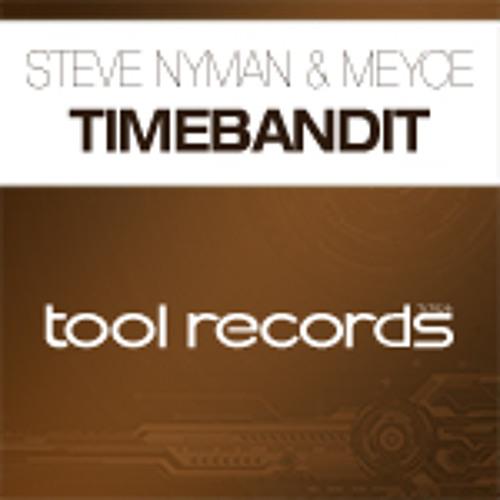 Steve Nyman & Meyce - Timebandit (Original Mix)
