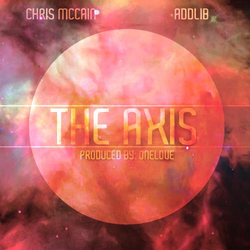 """aDDLib & Chris McCain """"The Axis"""""""