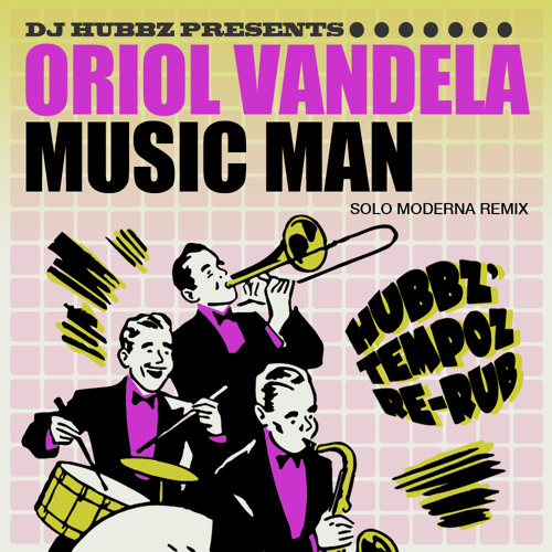 Music Man (Hubbz Re-Rub)
