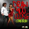 Conkarah Draw You Close Album Cover