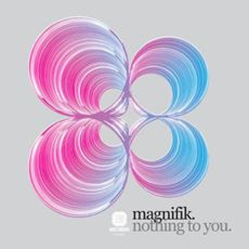 Magnifik - Nothing To You (Jam Xpress Remix)
