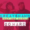Download Kreayshawn - Go Hard Feat: DON DIZZLE (BKABYZ TRAPMIX) Mp3