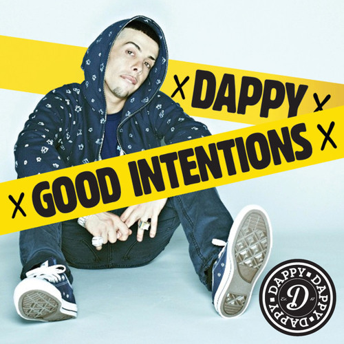 Dappy - Good Intention (Present-by-Yannick Maurice) (2012)