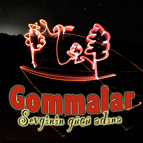 Gommalar ~ Loving You