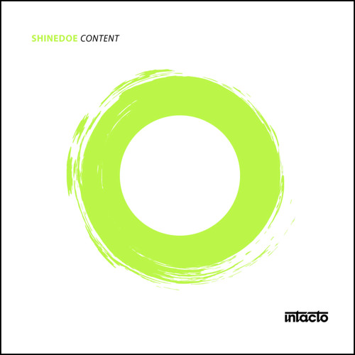 INTACDIG008 Shinedoe - Break Free- Intacto Records