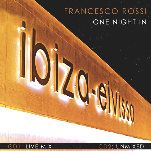 Francesco Rossi 'One Night In Ibiza'