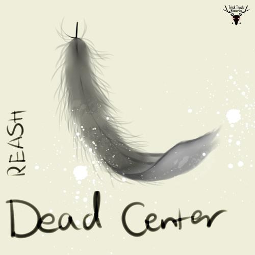 Reash - Dead Center (Addo Remix) - preview