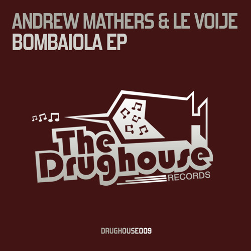 [DH009] - Andrew Mathers & Le Voije - Bombaiola EP - Preview