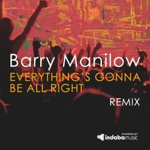 Barry Manilow- Everything Gonna Be All Right (Amon Redcastle Remix)