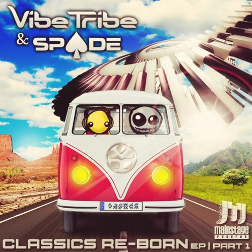 Vibe Tribe & Spade - Classics Re-Born EP (PREVIEW MIX)