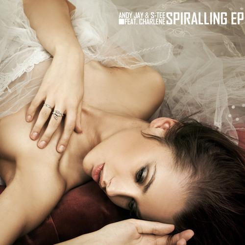 Andy Jay & S-Tee Feat. Charlene - Spiralling (Alexander Owen Remix)