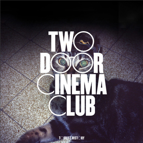 Two Door Cinema Club - What You Know (Patchwork Remix)