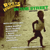 IN THE STREET - ROOTS SURVIVAL MIXTAPE 2012