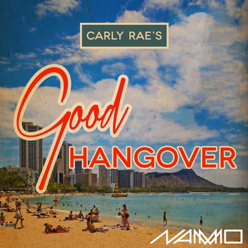 Carly Rae's Good Hangover