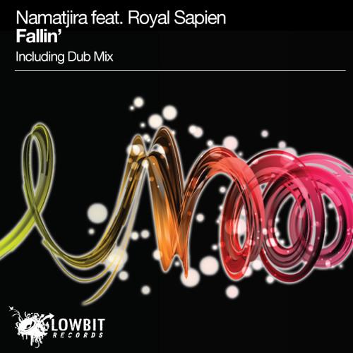 Namatjira feat. Royal Sapien - Fallin' (Vocal Mix) 128 Kbps Preview (Lowbit Records)