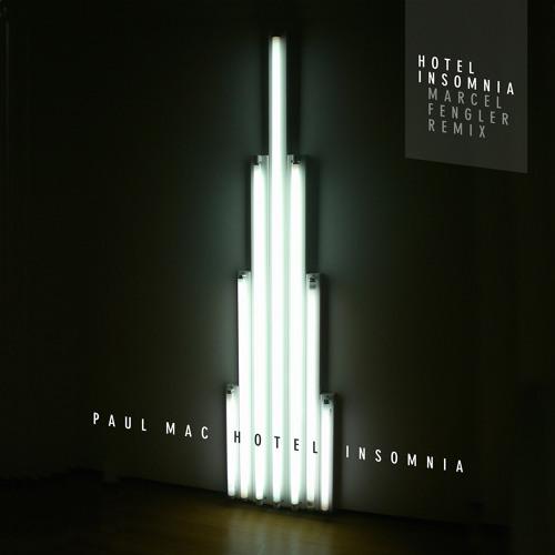 "Paul Mac ""Hotel Insomnia"" (preview)"