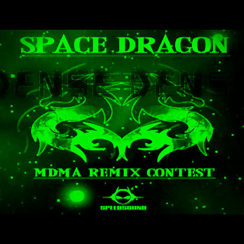 Space Dragon - MDMA (Dense Denso RMX)