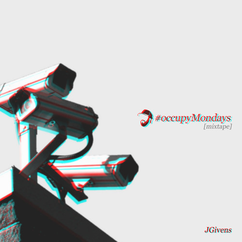 #occupyMondays [mixtape]