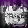 Jamie Foxx - Please Excuse My Hands
