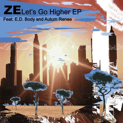 Ze - Let's Go Higher EP (Nylon Trax)