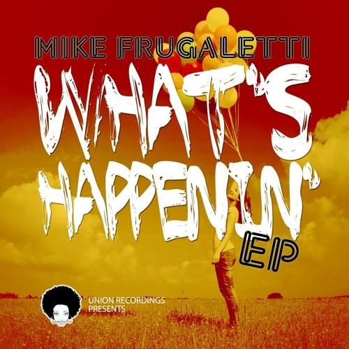 Whats Happenin- Union Recordings