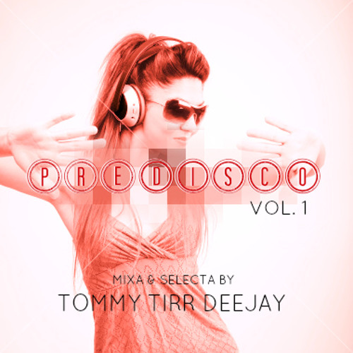 Predisco Compilation Vol.1 [Mixa & Selecta By Tommy Tirr DJ]