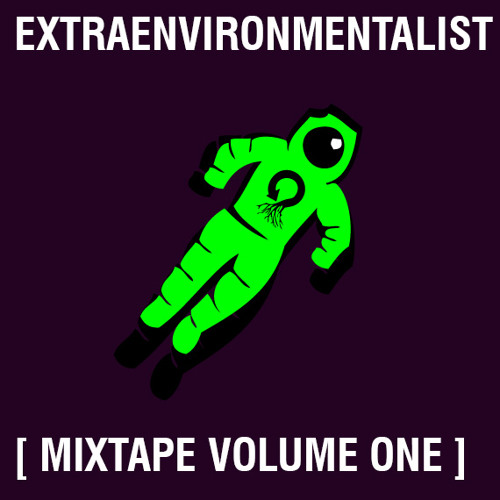 [ Extraenvironmentalist MIXTAPE vol. 1 | Alan Watts Edition ]