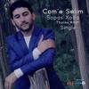 Com'e Selim : Sopas Xoda - Thanks Allah