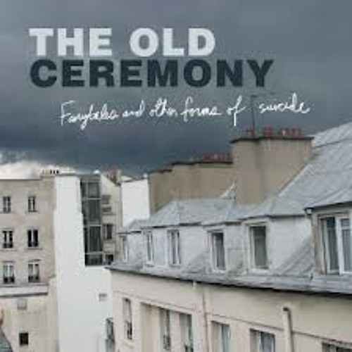 The Old Ceremony-Sink or Swim