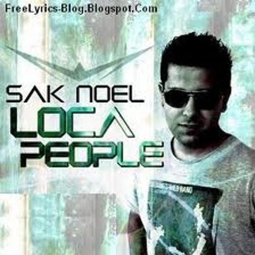 Sak Noel - Loca People (Scene Collective)