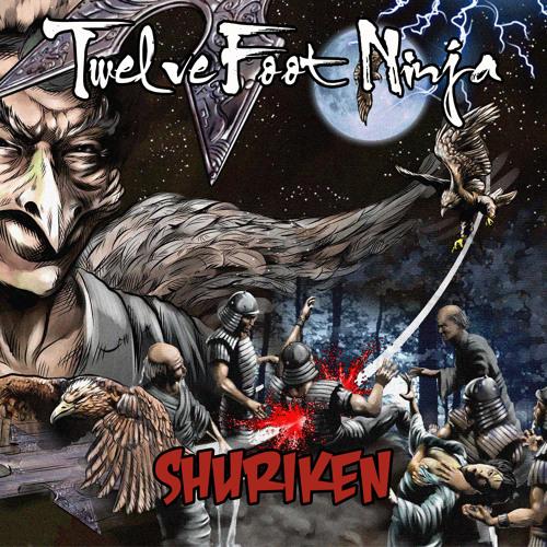 Twelve Foot Ninja - 'Shuriken' (Preview)