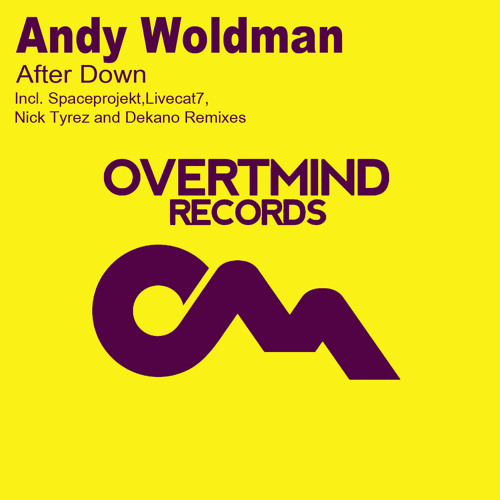 Andy Woldman - After Down EP [Overmind Records]