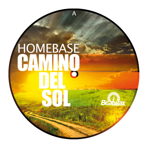 Homebase - Camino del Sol ( Snippet ) BW010 - Beatwax Record - VINYL & Digital out NOW!!!!